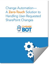 Whitepaper: Change Automation - A Zero-Touch Solution to Handling User-Requested SharePoint Changes