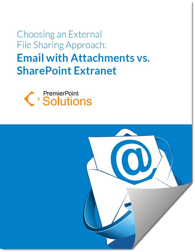 Email Attachments vs. SharePoint Extranet WhitePaper